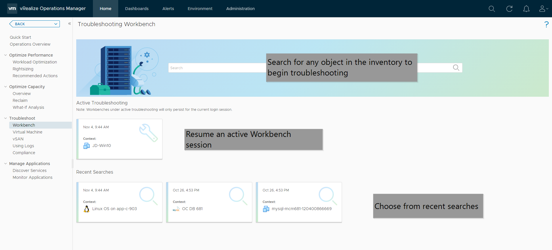 The Troubleshooting Workbench landing page where you can start new workbenches, resume active troubleshooting or leverage recent searches
